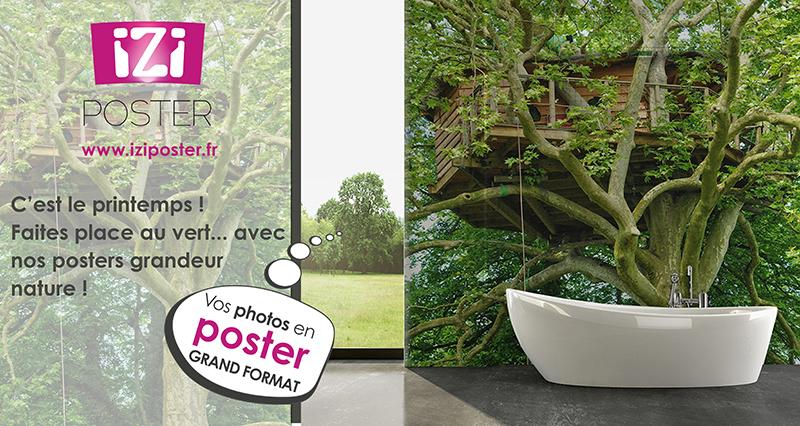 vos posters grandeur nature avec IziPoster
